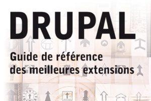 Drupal, guide de référence des meilleures extensions